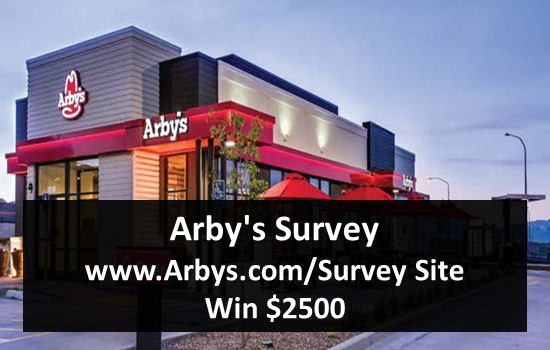 Arby's Survey - www.Arbys.com-Survey Site - Win $2500