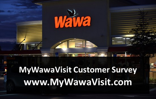 MyWawaVisit Customer Survey - www.MyWawaVisit.com