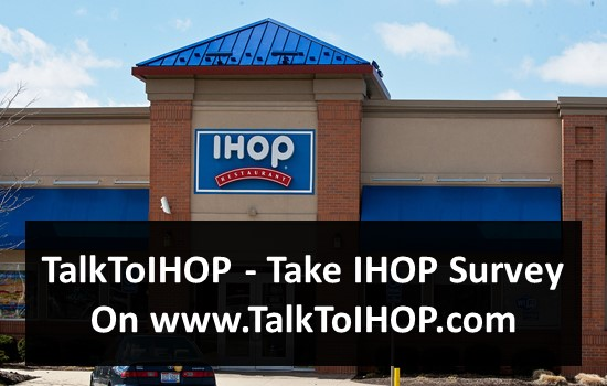 TalkToIHOP - Take IHOP Survey On www.TalkToIHOP