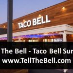 Tell The Bell - Taco Bell Survey - www.TellTheBell.com