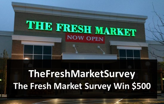 TheFreshMarketSurvey - The Fresh Market Survey Win $500