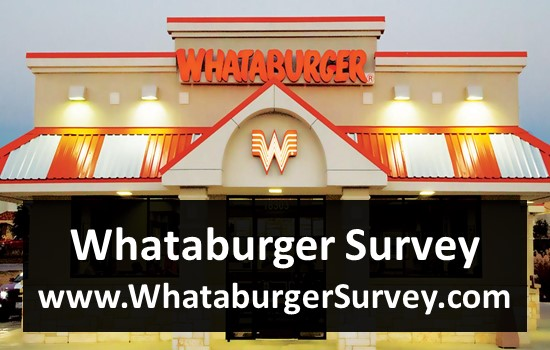 Whataburger Survey Visit - www.WhataburgerSurvey