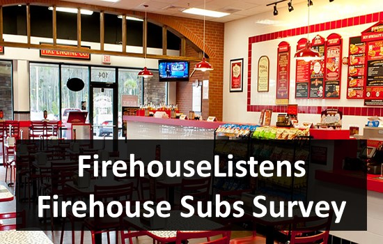 FirehouseListens Firehouse Subs Survey